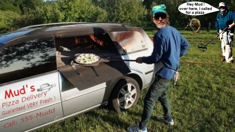 Name:  Muds_VERY_fresh_pizza_delivery.jpg Views: 69 Size:  67.6 KB