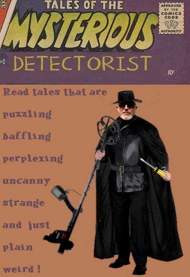 Name:  Muds_Mysterious_Detectorist_comic.jpg